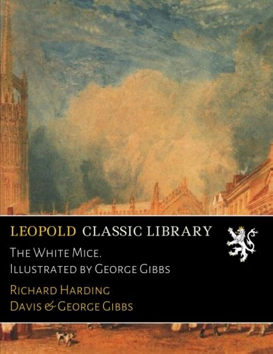 野菜密度武器The White Mice. Illustrated by George Gibbs