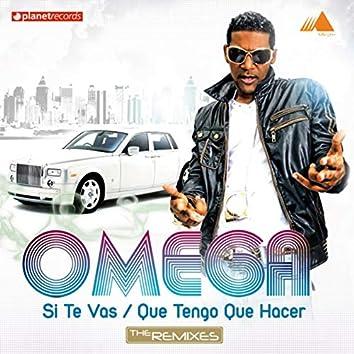 Si Te Vas/Que Tengo Que Hacer (The Remixes)