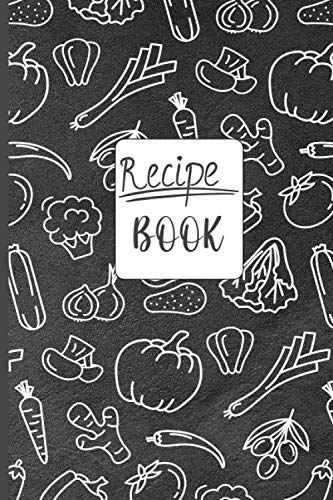 Recipe Book: Over 120 Pages Customized Recipe Book - Blank Recipe Book To Write In Your Own Recipes,...