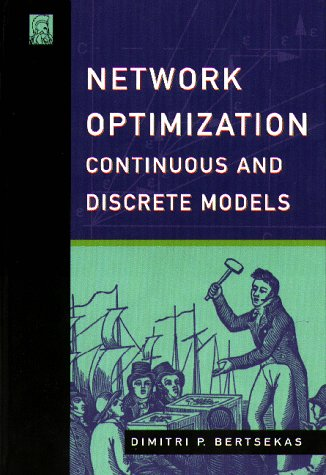 Download Network Optimization: Continuous And Discrete Models 1886529027