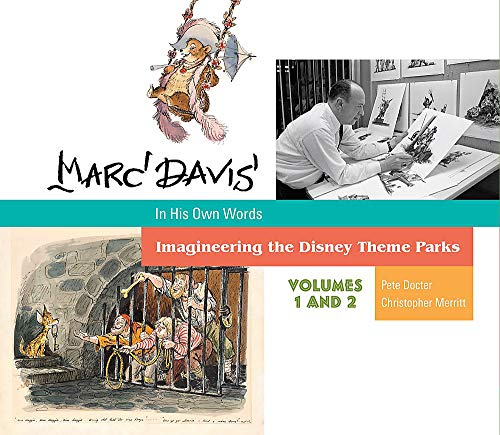 Marc Davis: In His Own Words: Imagineering the Disney Theme Parks