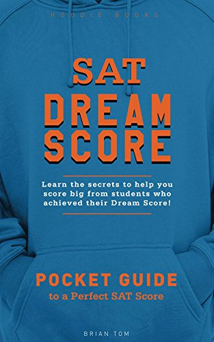SAT Dream Score (Hoodie Books Book 2) (English Edition)