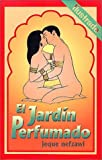 El jardin perfumado/ The scented garden: Ilustrado/ Illustrated