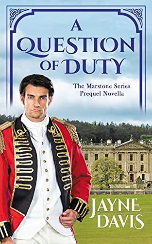 A Question of Duty: The Marstone Series Prequel Novella (English Edition)