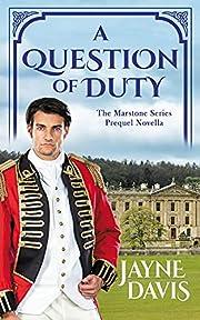 A Question of Duty: The Marstone Series Prequel Novella