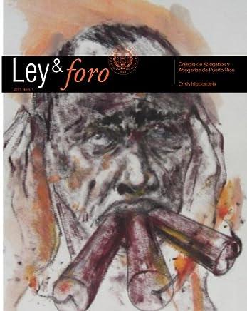 Lay y foro 2015-1: Revista del Colegio de Abogados y Abogadas de Puerto