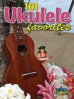 101 Ukulele Favorites 1585607096 Book Cover