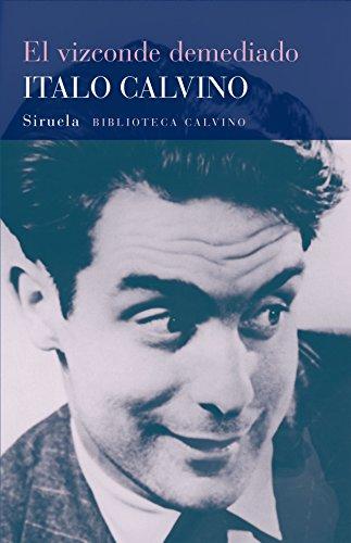 El vizconde demediado: 4 (Biblioteca Italo Calvino)