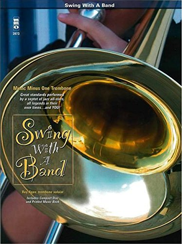 Swing with a Band: Music Minus One Trombone (Music Minus One (Numbered))