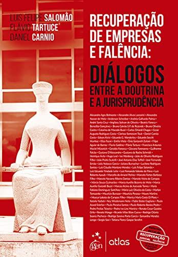 Recuperação de Empresas e Falência: Diálogos Entre a Doutrina e Jurisprudência