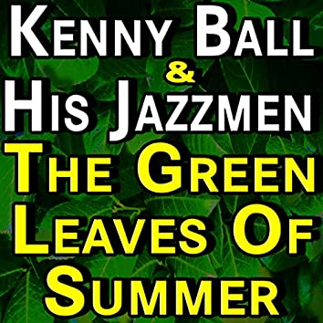 The Green Leaves Of Summer