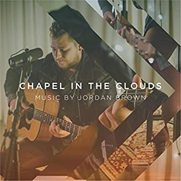 Chapel in the Clouds - EP