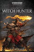 Witch Hunter: The Mathias Thulmann Trilogy (Volume 7)