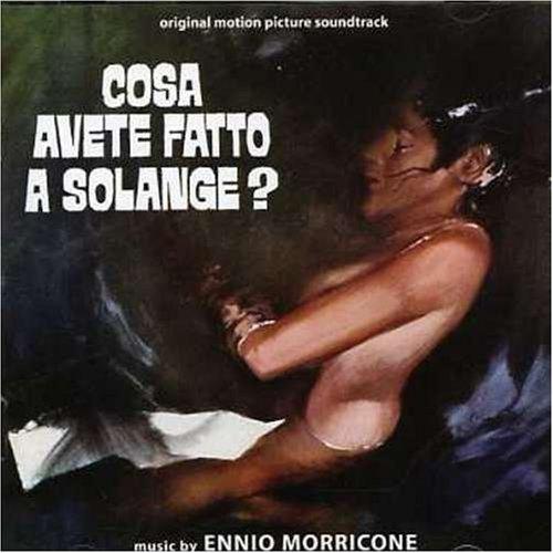 Ennio Morricone - Cosa Avete Fatto A Solange? ('Das Geheimnis der grünen Stecknadel') [Import]