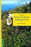Guide des plantes du bassin méditerranéen
