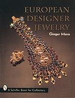 European Designer Jewelry/a Schiffer Book for Collectors