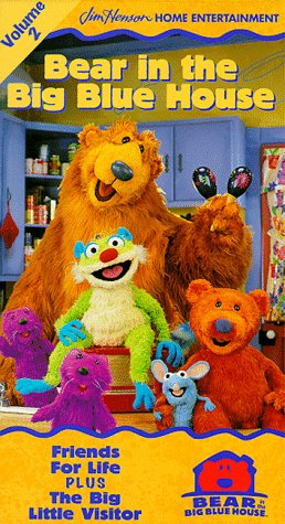Bear in the Big Blue House, Vol. 2 - Friends for Life / The Big Little Visitor [VHS]