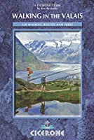 Cicerone Guide Walking in the Valais (Cicerone Guides)