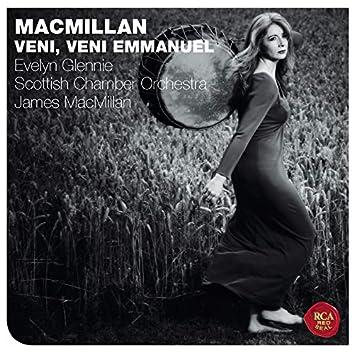 James MacMillan: Veni, Veni Emmanuel