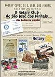 O Rotary Club de São José dos Pinhais: Uma Página na História (Portuguese Edition)