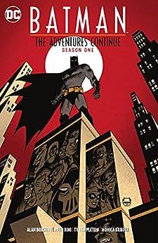 Batman: The Adventures Continue (2020-): Season One by [Alan Burnett, Paul Dini, Ty Templeton]