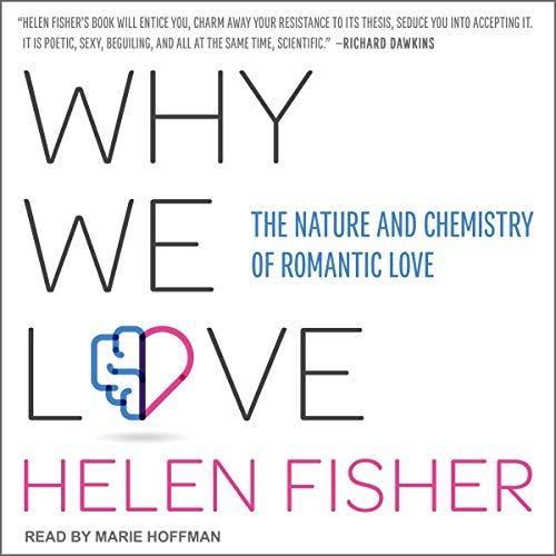 Why We Love Audiobook By Helen Fisher cover art