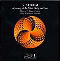 Viaticum: Journey of Mind Body & Soul