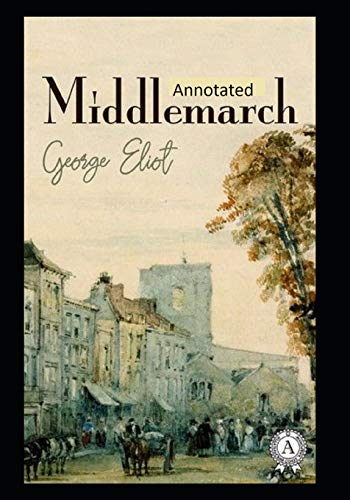Middlemarch-Original Edition(Annotated)