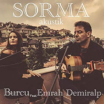 Sorma (feat. Emrah Demiralp) [Akustik]