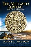 The Midgard Serpent: A Novel of Viking Age England: 10 (The Norsemen Saga)