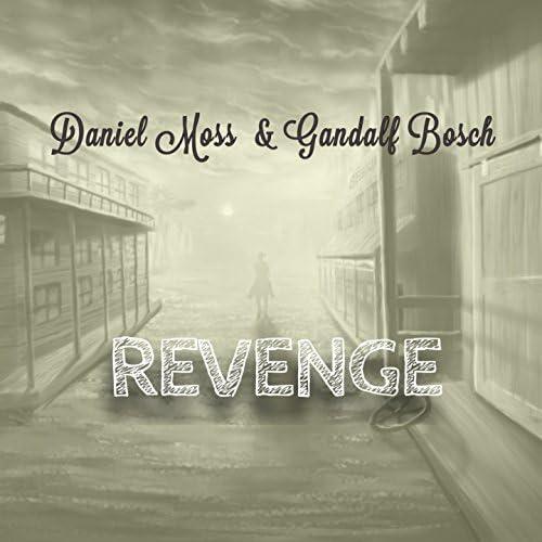 Daniel Moss & Gandalf Bosch
