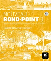 Nouveau Rond-Point: Cahier d'exercices + CD 3 (B2)