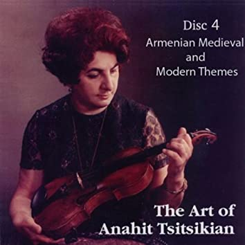 ARMENIAN MEDIEVAL AND MODERN THEMES DISC 4