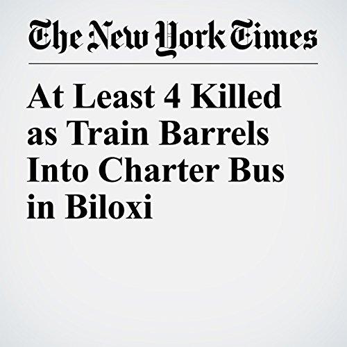 At Least 4 Killed as Train Barrels Into Charter Bus in Biloxi copertina