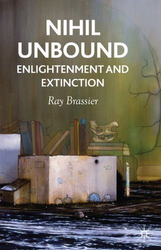 Nihil Unbound: Enlightenment and Extinction by Ray Brassier (2007-11-08)