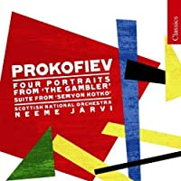 Prokofiev: Four Portraits From 'The Gambler'; Suite from 'Semyon Kotko' (2008-08-26)