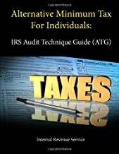Alternative Minimum Tax For Individuals: Irs Audit Technique Guide (Atg)