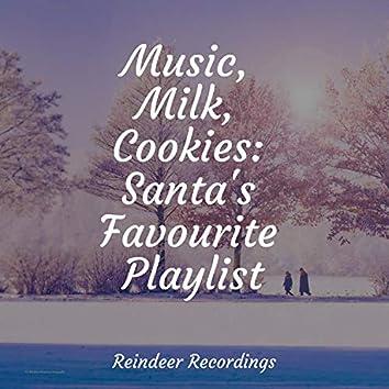 Music, Milk, Cookies: Santa's Favourite Playlist
