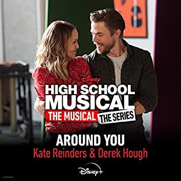 """Around You (From """"High School Musical: The Musical: The Series (Season 2)"""")"""