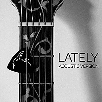 Lately (live acoustic)