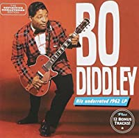 Bo Diddley + 12 Bonus Tracks by Bo Diddley (2013-12-17)