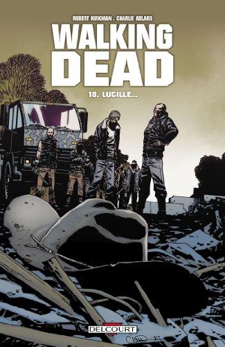 Walking Dead T18 : Lucille...