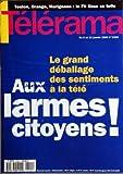 TELERAMA [No 2399] du 03/01/1996 - TOULON / ORANGE / MARIGNANE / LE FN TISSE SA TOILE -LE GRAND DEBALLAGE DES SENTIMENTS A LA TELE