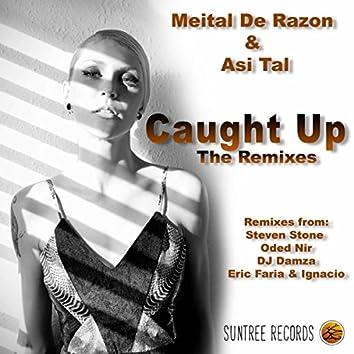 Caught Up The Remixes