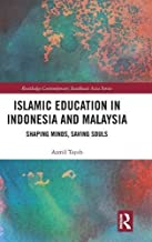 إسلامي Education في إندونيسيا من ماليزيا: شكل العقول ، مع توفير لأرواحهم (routledge معاصر لجنوب شرق آسيا سلسلة)