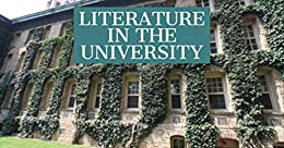 Literature in the University by [Daniel Green]