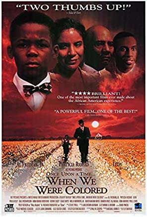Once Upon A Time... When We Were Colored POSTER Movie (27 x 40 Inches - 69cm x 102cm) (1995)