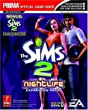 The Sims 2 - Nightlife, Official Strategy Guide (Prima's official stragegy guide) by G. Kramer (2005-09-09) - Prima Games (2005-09-09) - 09/09/2005