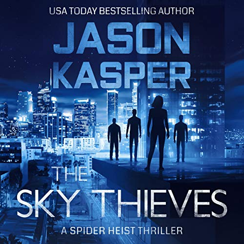 The Sky Thieves Audiobook By Jason Kasper cover art