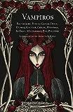 Vampiros (edición ilustrada) (Grandes Clásicos)